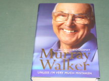 MURRAY WALKER - MY AUTOBIOGRAPHY